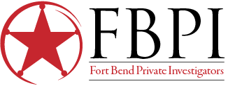 Fort Bend Private Investigators